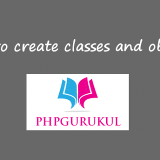 how to create classes and objects in php