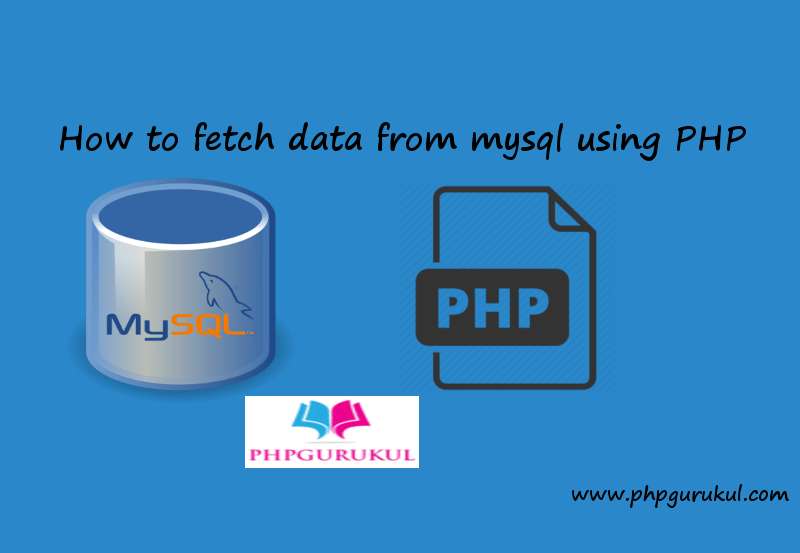 Fetch data from MySQL using PHP