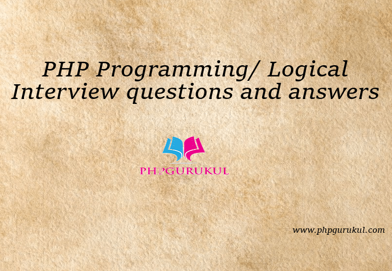 PHP Interview Questions with Answers