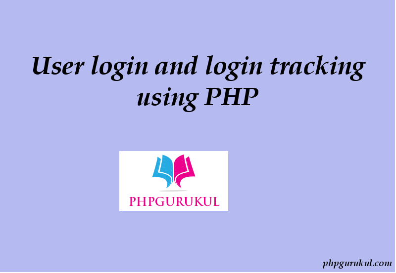 Login tracking with PHP