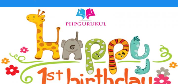 phpgurukul 1st bday