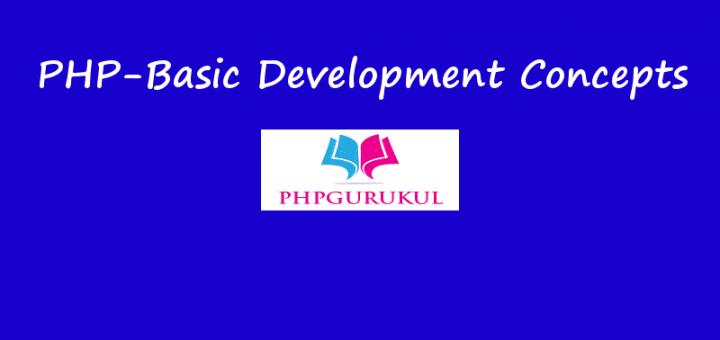 PHP-Basic Development Concepts