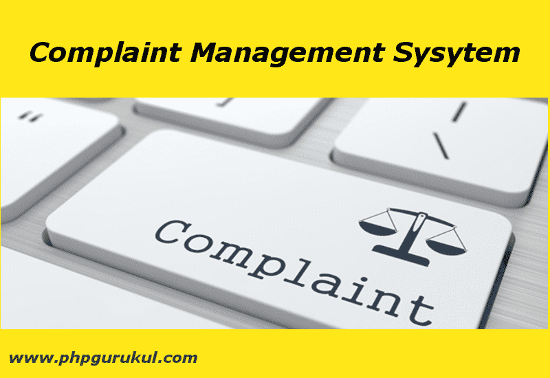 PHP Complaint Management System projects in php & my SQL