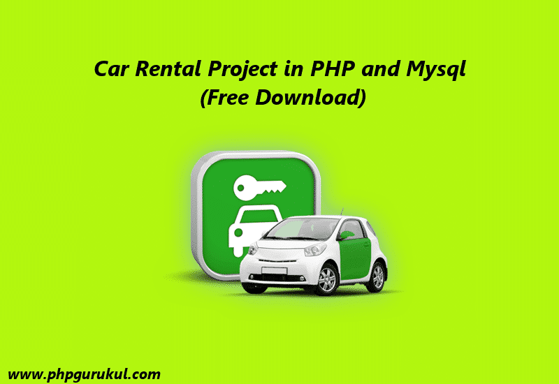 Car Rental Project in PHP and Mysql ,online Car Rental Management