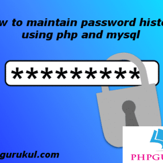 how to maintain password history in php