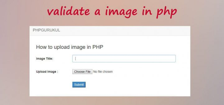 How to upload and validate an image in php