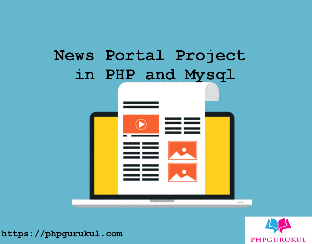 News Portal Project in PHP and MySql , free download news portal