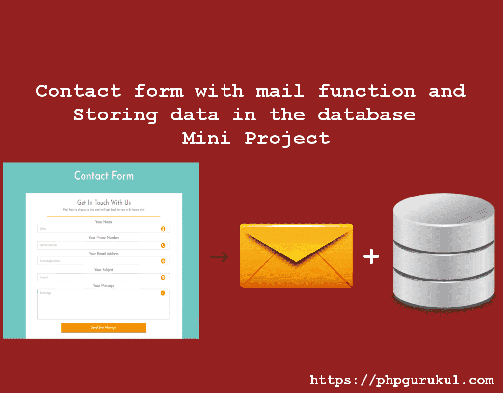Contact form with mail function and Storing data in the database - Mini Project