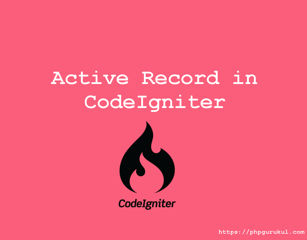 Active records in CodeIgniter