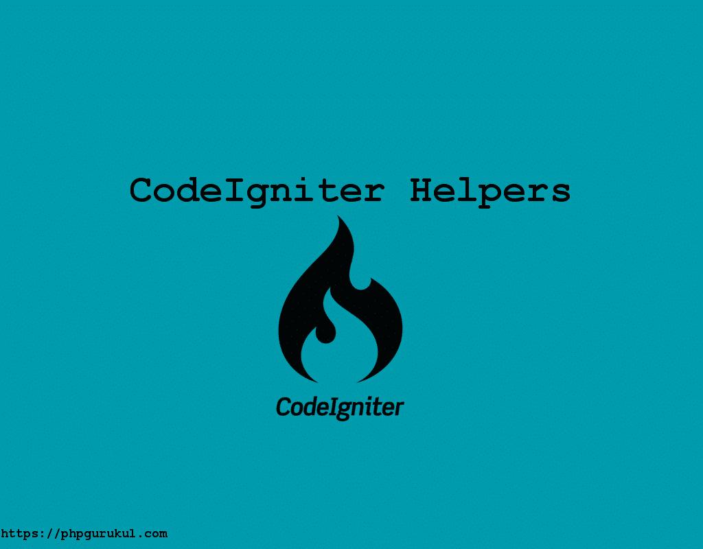 CodeIgniter Helpers