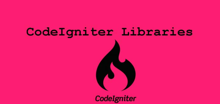 codeIgniter Libraries
