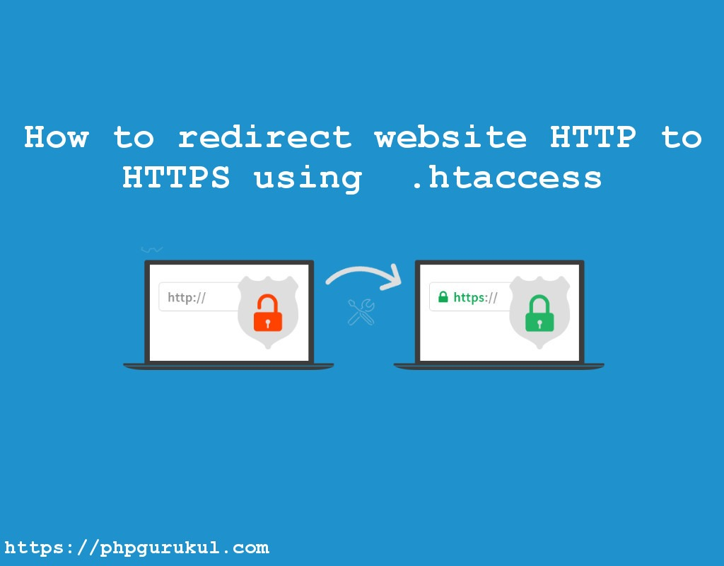 How to redirect website http to HTTPS using .htaccess