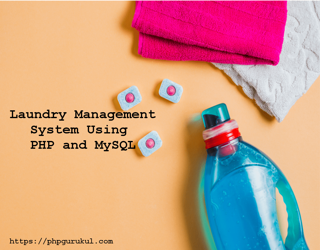 Laundry Management System Using PHP and MySQL , Laundry Management