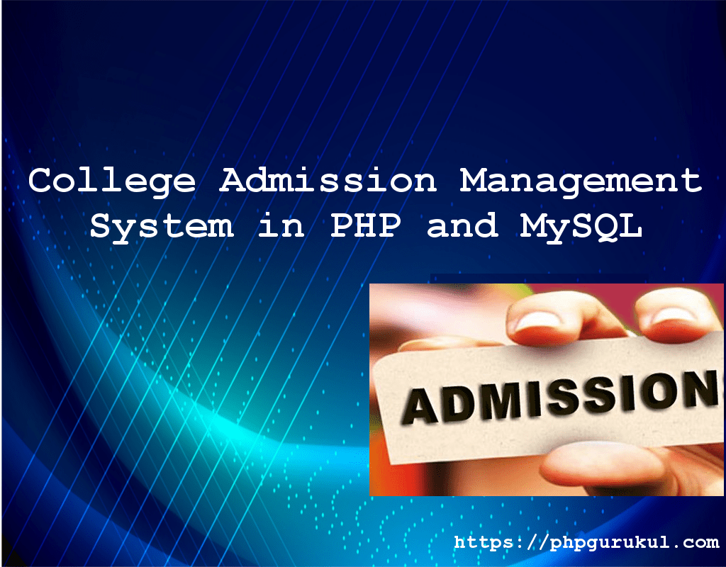 College Admission Management System in PHP and MySQL , College