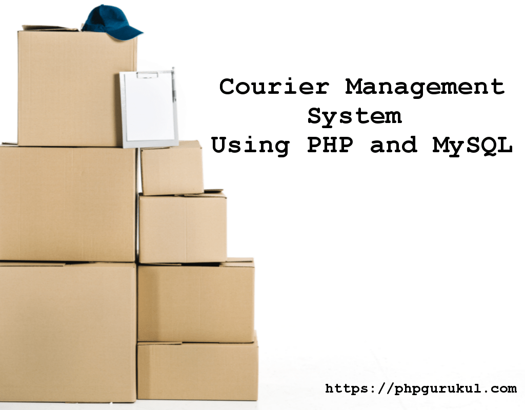 Courier Management System Using PHP and MySQL ,Courier