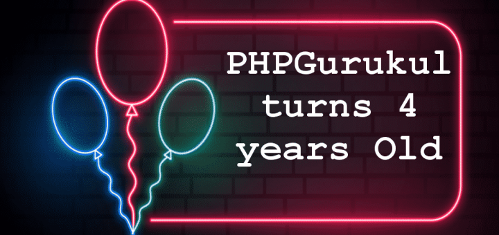 phpgurukul turns 4 year old