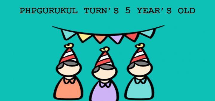 phpgurukul turns 5 years old