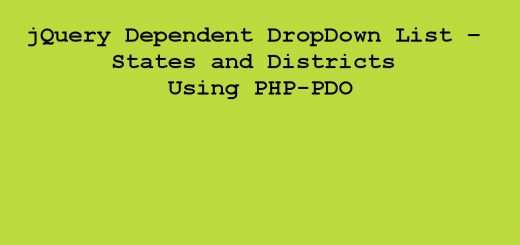 jQuery Dependent DropDown List – States and Districts Using PHP-PDO
