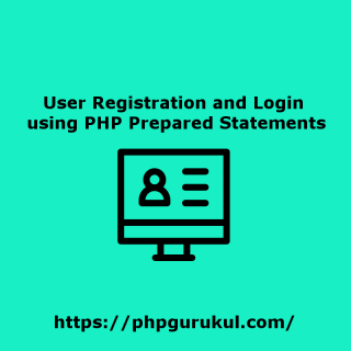 User Registration and Login using PHP Prepared Statements
