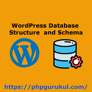 WordPress Database Structure and Schema